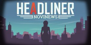 Headliner: NoviNews (PS4, PSN)