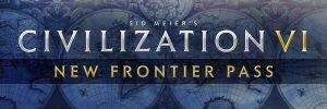 Sid Meier's Civilization® VI – elérhető a New Frontier Pass