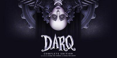 DARQ: Complete Edition – érkezik a jelen és a jövő generációra
