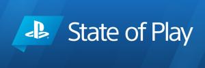 State of Play – egy helyen minden újdonság