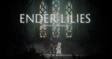 ENDER LILIES: Quietus of the Knights – sötét fantasy Metroidvania PS4-re is