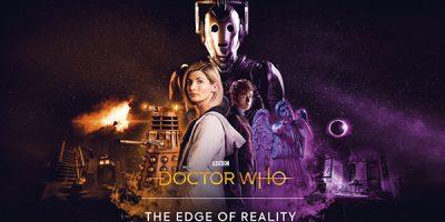 Doctor Who: The Edge of Reality – tavaszi kaland a tizedik és a tizenharmadik dokikkal