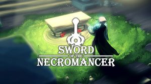 Sword of the Necromancer – PS4-re decemberben, PS5-re utána érkezik