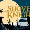 Shovel Knight (PS4, PS3, PSV)