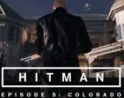 Hitman (2016) – Episode 5: Colorado