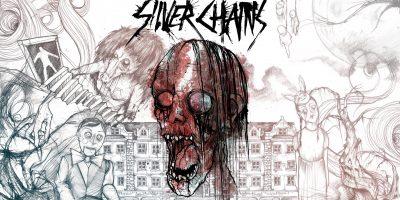 Silver Chains – belső nézetes rémület a hónap végére