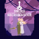 Sword of the Necromancer (PS4, PSN)