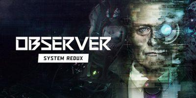 Observer: System Redux – PS4-re is megjelenik július közepén