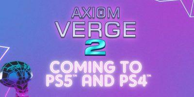 Axiom Verge 2 – PS4-re és PS5-re is jön a folytatás