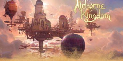Airborne Kingdom – égi városépítés