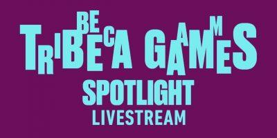 Tribeca Games Spotlight 2021 – játékmenet bemutatók és interjúk 8-tól