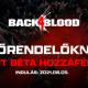 [PlatinumShop] Back 4 Blood béta jövő héten